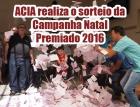 SORTEIO DA CAMPANHA NATAL PREMIADO 2016