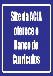 Site da ACIA oferece o Banco de currículos