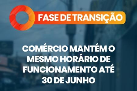 Comércio mantém o mesmo horário de funcionamento até 30 de junho
