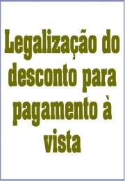 Legalização do desconto para pagamento à vista